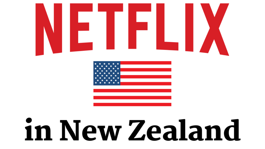 american netflix in new zealand